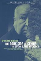 The Dark Side of Genius: The Life of Alfred Hitchcock 034531462X Book Cover