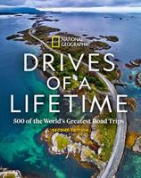 Drives of a Lifetime 2nd Edition: 500 of the World's Greatest Road Trips