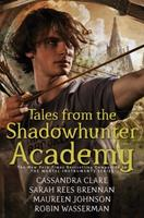 Tales from the Shadowhunter Academy 1481443267 Book Cover