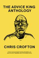 Three Chords and a Condominium: The Advice King Anthology 0826504639 Book Cover