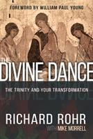 The Divine Dance: The Trinity and Your Transformation 1629117293 Book Cover