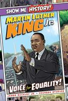 Martin Luther King Jr.: Voice for Equality! 1684125464 Book Cover