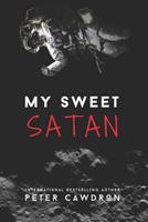 My Sweet Satan 1502539241 Book Cover