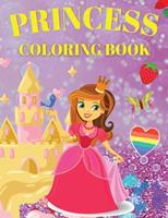 Princess Coloring Book: Cute And Adorable Princess Coloring Book For Girls Ages 3-9 1326470094 Book Cover