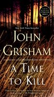 A Time to Kill 0440211727 Book Cover