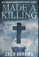 Made A Killing: Premium Hardcover Edition 1034040952 Book Cover