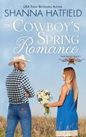 The Cowboy's Spring Romance 1470170981 Book Cover