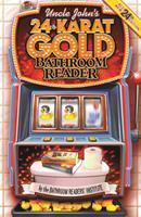 Uncle John's 24-Karat Gold Bathroom Reader 1607103206 Book Cover