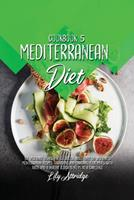 Mediterranean diet cookbook 5: 52 Vegetable dishes. The cookbook based only on vegetables Mediterranean recipes. Garnishing and enriching your meals with taste and a healthy touch is no more a challen 1914412087 Book Cover