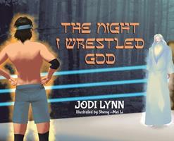 The Night I Wrestled God 0228836824 Book Cover