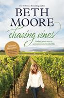 Chasing Vines: Finding Your Way to an Immensely Fruitful Life 149644082X Book Cover