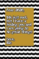 Dear 2020 great things await us in the happy new year golden black and white quote notebook gift: Journal with blank Lined pages for journaling, note taking and jotting down ideas and thoughts 1673745261 Book Cover