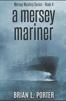 A Mersey Mariner 1715540832 Book Cover