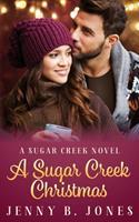 A Sugar Creek Christmas 0692353062 Book Cover