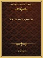 The Lives of Alcyone V1 1162595752 Book Cover