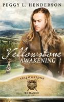 Yellowstone Awakening 1479324604 Book Cover