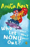 Who Let Nonu Out? 0143333879 Book Cover