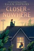 Closer to Nowhere 0593108612 Book Cover