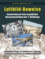 Luftbild-Beweise: Auswertung von Fotos angeblicher Massenmordst�tten des 2. Weltkriegs 1591482488 Book Cover