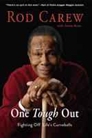 Rod Carew: One Tough Out 162937878X Book Cover