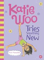 Katie Woo Tries Something New 1479561827 Book Cover