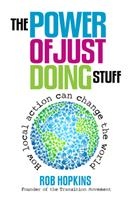 The Power of Just Doing Stuff 0857841173 Book Cover
