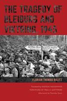 The Tragedy of Bleiburg and Viktring, 1945 0875807224 Book Cover