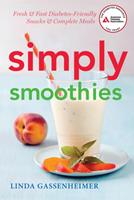 Simply Smoothies: Fresh & Fast Diabetes-Friendly Snacks & Complete Meals 1580405274 Book Cover