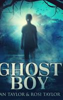 Ghost Boy: Large Print Hardcover Edition 1034166743 Book Cover