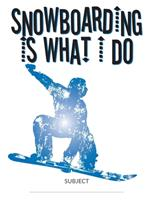Snowboarding Is What I Do School Composition College-Ruled Notebook: Front Side Grab 1712625160 Book Cover