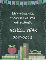 Back-To-School Teacher's Helper and Planner School Year 2019-2020: Dive in to Your New School Year Completely Prepared! 1099152453 Book Cover