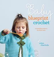 Baby Blueprint Crochet 1596682019 Book Cover