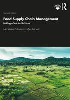 Food Supply Chain Management: Building a Sustainable Future 0367351196 Book Cover