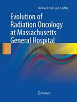 Evolution of Radiation Oncology at Massachusetts General Hospital 1489979344 Book Cover