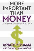 More Important Than Money: An Entrepreneur's Team 1937832872 Book Cover