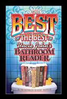 The Best of the Best of Uncle John's Bathroom Reader 1592239129 Book Cover