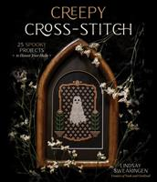 Creepy Cross-Stitch: 25 Spooky Projects to Haunt Your Halls