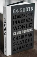 64 Shots: Leadership in a Crazy World 157687771X Book Cover