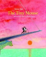 The Tiny Mouse 193595430X Book Cover