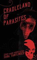 Cradleland of Parasites 1946335363 Book Cover
