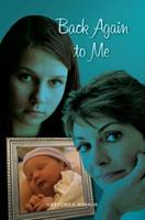 Back Again to Me 1439238014 Book Cover