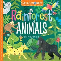 Hello, World! Rainforest Animals 1984896725 Book Cover