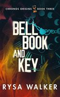 Bell, Book, and Key 1713607905 Book Cover
