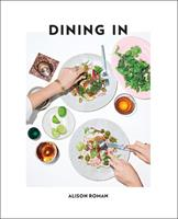 Dining In: Highly Cookable Recipes Book Cover
