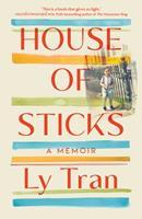 House of Sticks: A Memoir