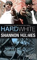 Hard White: On the Streets of New York Only One Color Matters 0982541538 Book Cover