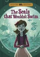 The Seals That Wouldn't Swim 1434234282 Book Cover