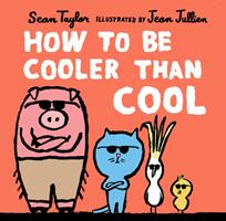 How to Be Cooler Than Cool 1536215295 Book Cover