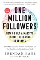One Million Followers, Updated Edition : How I Built a Massive Social Following in 30 Days