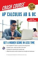AP Calculus AB & BC Crash Course, 3/E